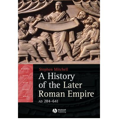 A History of the Later Roman Empire, AD 284 641