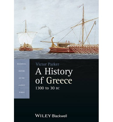 A History of Greece: 1300 to 30 BC