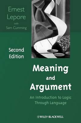 Meaning and Argument: An Introduction to Logic Through Language