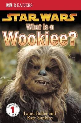 """""""Star Wars"""" What is a Wookiee?: Learn About Wookiees and Other Aliens"""