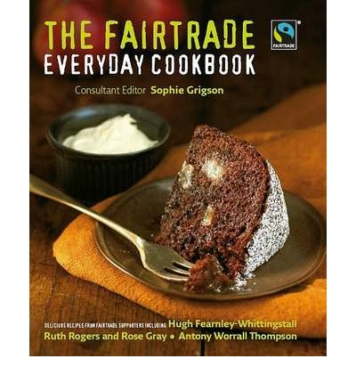 The Fairtrade Everyday Cookbook