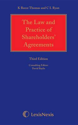 Reece Thomas and Ryan: The Law and Practice of Shareholders' Agreements