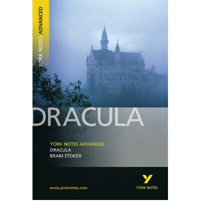 Dracula: York Notes Advanced