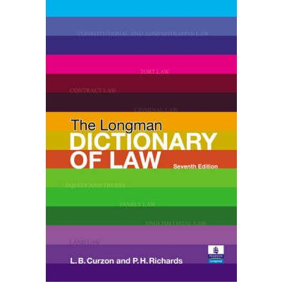 The Longman Dictionary of Law/Letters to a Law Student: a Guide to Studying Law at University