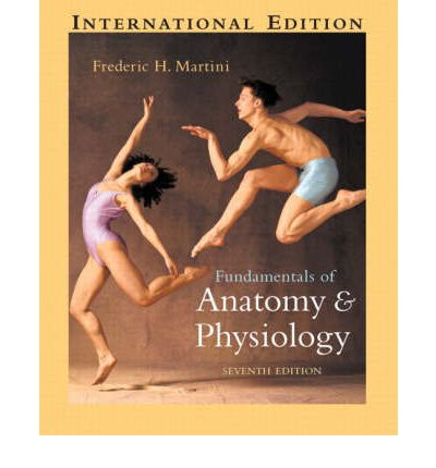 Fundamentals of Anatomy and Physiology: WITH World of the Cell AND Forensic Science AND Practical Skills in Biomolecular Sciences