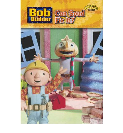 Bob the Builder: Can Spud Fix It?