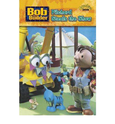 Bob the Builder: Pilchard Steals the Show