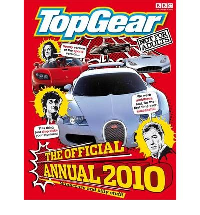 """""""Top Gear"""": The Official Annual 2010"""