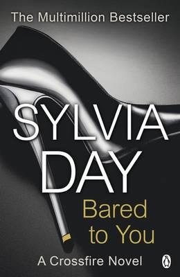 Bared to You: A Crossfire Novel