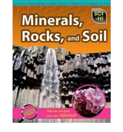 Minerals rocks and soil john townsend 9781406211771 for Soil minerals
