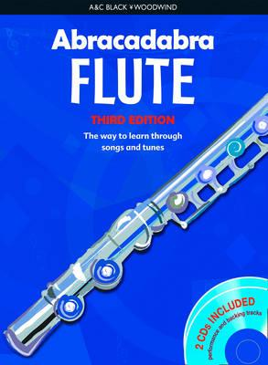 Abracadabra Flute: Pupils' Book + 2 CD's: The Way to Learn Through Songs and Tunes