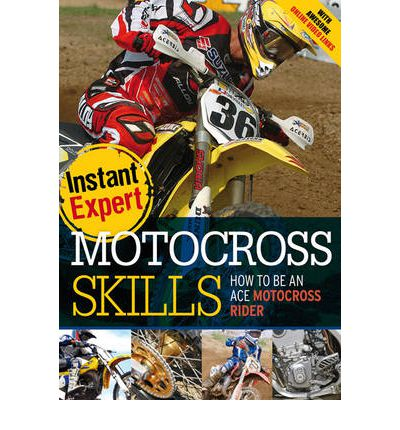 Motocross Skills: How to Be an Ace Motocross Rider