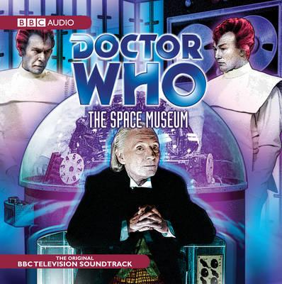 """""""Doctor Who"""": The Space Museum: (Classic TV Soundtrack)"""
