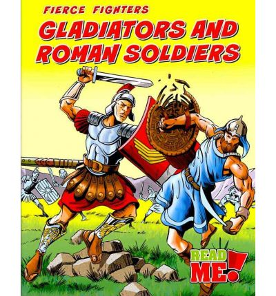 Gladiators and Roman Soldiers
