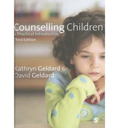 Counselling Children: A Practical Introduction