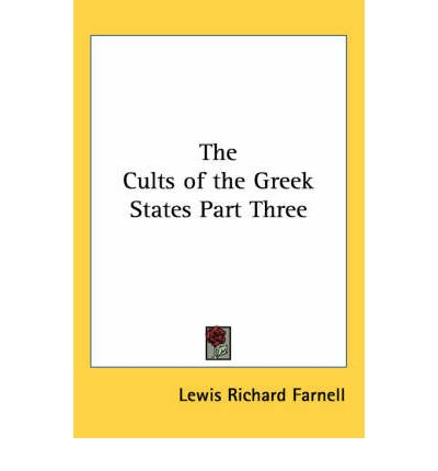 The Cults of the Greek States Part Three