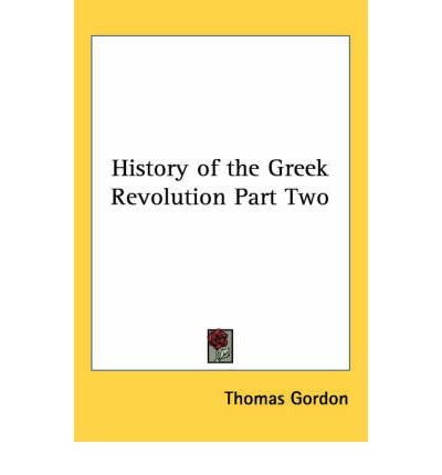 History of the Greek Revolution Part Two
