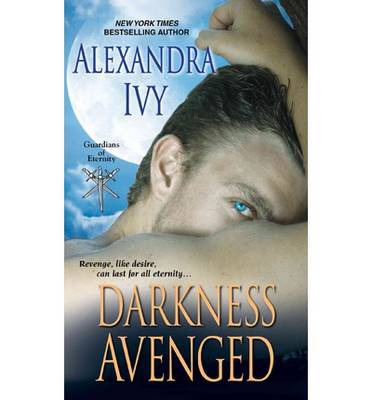 Darkness Avenged: Revenge, Like Desire, Can Last for All Eternity