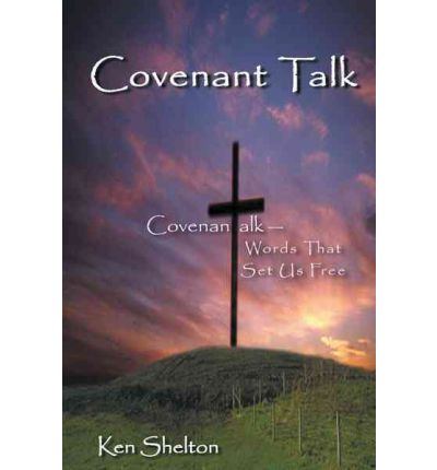 Covenantalk: Words That Set Us Free