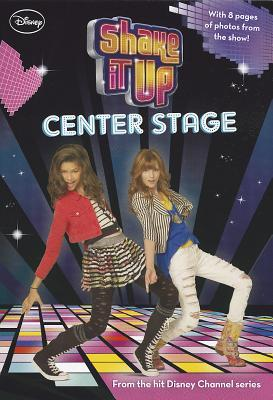 Shake It Up Center Stage