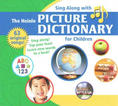 The Heinle Picture Dictionary for Children: Sing-Along CD