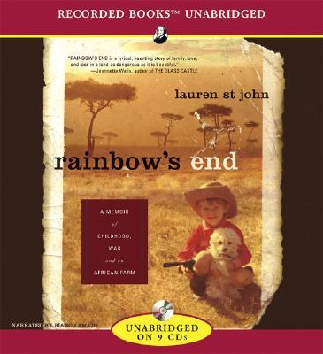 Rainbow's End: A Memoir of Childhood War and an African Farm