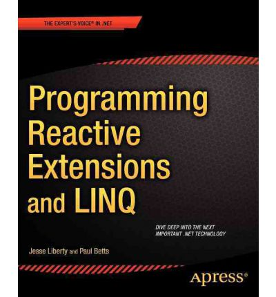 Programming Reactive Extensions and LINQ
