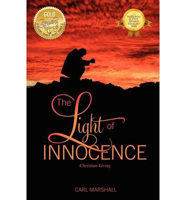The Light of Innocence: Christian Living