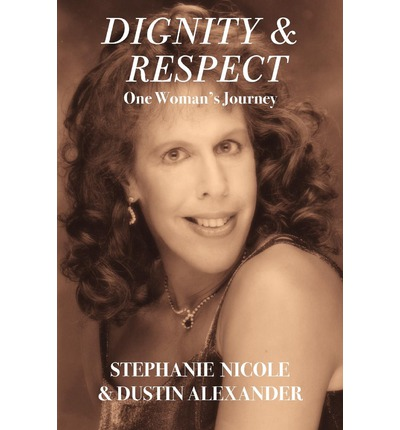 Dignity & Respect: One Woman's Journey