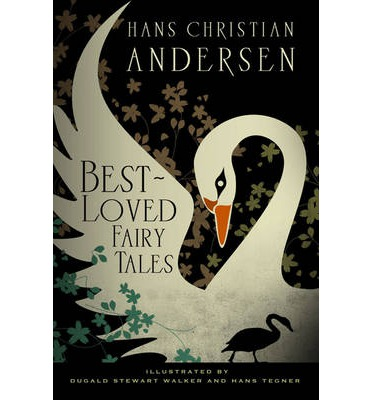 Hans Christian Andersen: Best Loved Fairy Tales