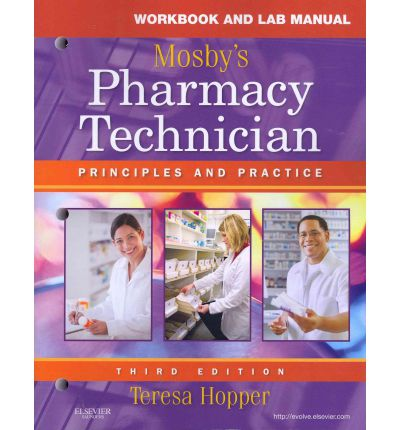 Mosby's Pharmacy Technician - Text and Workbook Package : Principles and Practice