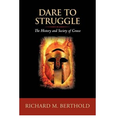 Dare to Struggle: The History and Society of Greece