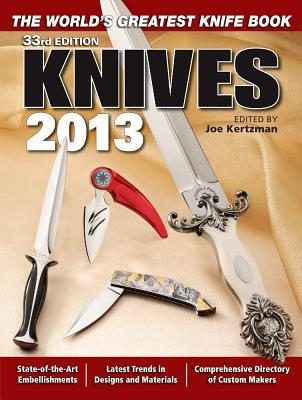 Knives 2013: The World's Greatest Knife Book