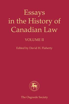 essays in the history of canadian law flaherty