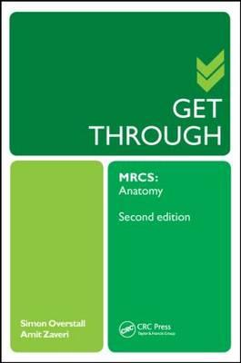 Get Through MRCS: Anatomy
