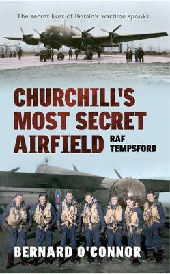 Churchill's Most Secret Airfield