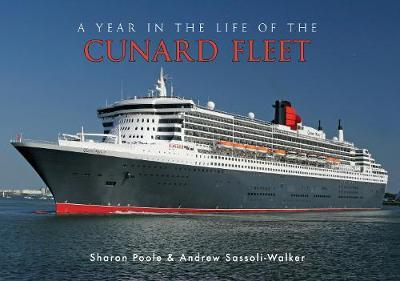Read A Year in the Life of the Cunard Fleet by Sharon Poole, Andrew Sassoli-walker ePub