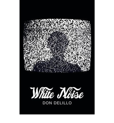 White Noise (Picador 40th Anniversary Edition)