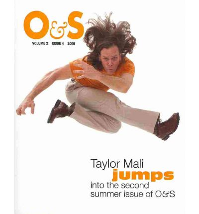 O&s: Summer Volume 2, Issue 4, 2009