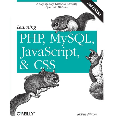 Learning PHP, MySQL, and JavaScript and CSS: A Step-by-Step Guide to Creating Dynamic Websites