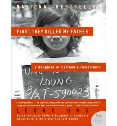 First They Killed My Father (Library Edition): A Daughter of Cambodia Remembers