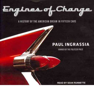 Engines of Change (Library Edition): A History of the American Dream in Fifteen Cars