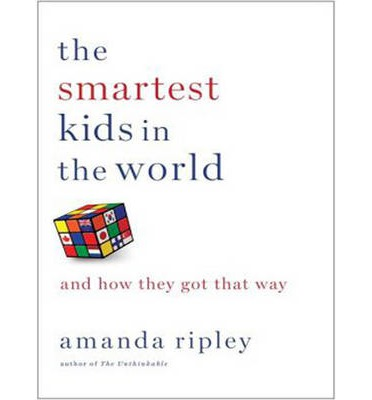The Smartest Kids in the World (Library Edition): And How They Got That Way