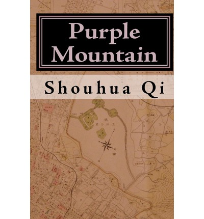 Purple Mountain: A Story of the Rape of Nanking