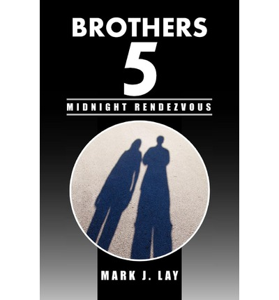 Brothers 5 - Midnight Rendezvous