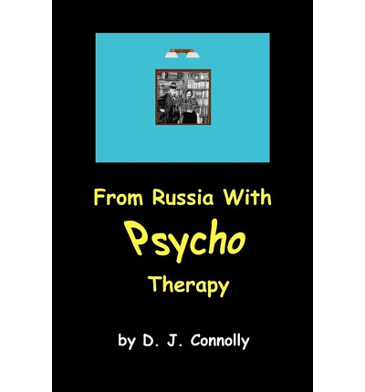 From Russia with Psycho Therapy