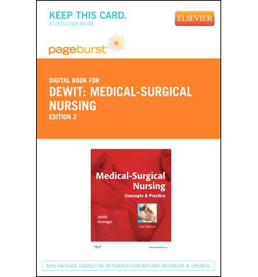 Medical-Surgical Nursing - Pageburst E-Book on Vitalsource (Retail Access Card): Concepts and Practice