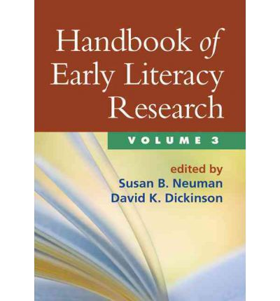 Handbook of Early Literacy Research: v. 3