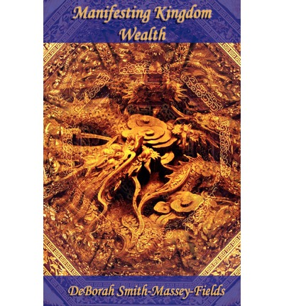 Manifesting Kingdom Wealth