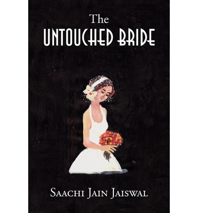 The Untouched Bride